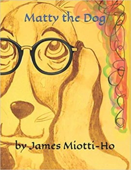 Matty the Dog by James Miotti-Ho front page